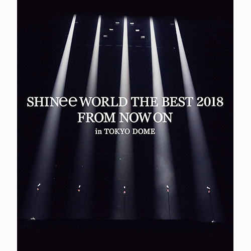 SHINee - SHINee WORLD THE BEST 2018~FROM NOW ON~【通常盤】【Blu-ray】