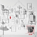 TEENTOP - Red Point [Chic Ver./7th Mini Album]