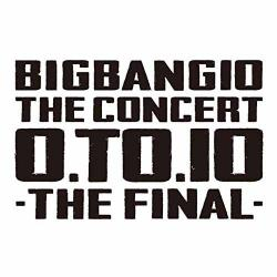 BIGBANG - BIGBANG10 THE CONCERT:0.TO.10-THE FINAL-