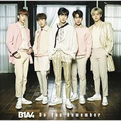 B1A4 - Do You Remember [初回限定盤A]