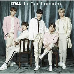 B1A4 - Do You Remember [初回限定盤B]