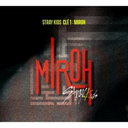 Stray Kids - Cle 1 : MIROH [4th Mini Album/Cle 1 Ver. or MIROH Ver.ランダム/通常版]