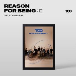 TOO - REASON FOR BEING :仁 [1st Mini Album/dysTOOpia ver]