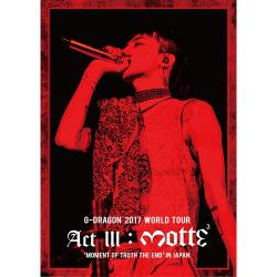 G-DRAGON(from BIGBANG) - G-DRAGON 2017 WORLD TOUR 【ACT III, M.O.T.T.E】 IN JAPAN(スマプラ対応)Blu-ray