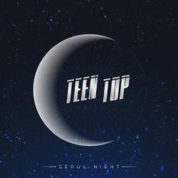 TEENTOP - SEOUL NIGHT [8th Mini Album/B ver.]