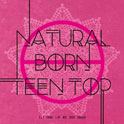 TEENTOP - Natural Born Teen Top [Passion Ver.]