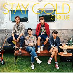 CNBLUE - STAY GOLD【初回限定盤A】