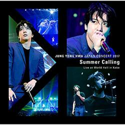"ジョン・ヨンファ(from CNBLUE) - JUNG YONG HWA JAPAN CONCERT 2017 ""Summer Calling"" Live at World Hall in Kobe"
