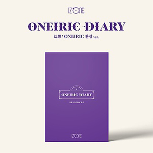 IZ*ONE - ONEIRIC DIARY[3rd Mini Album/幻想Ver.]