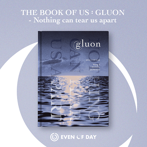 DAY6(EVEN OF DAY) - The Book of Us : Gluon - Nothing can tear us apart [1st Mini Album]
