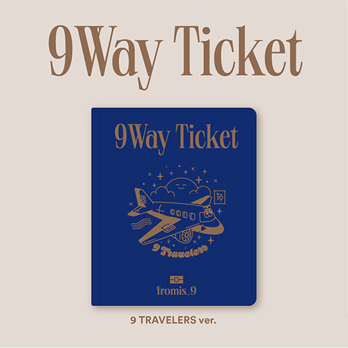 fromis_9 - 9 WAY TICKET [2nd Single Album/9 TRAVELERS ver.]