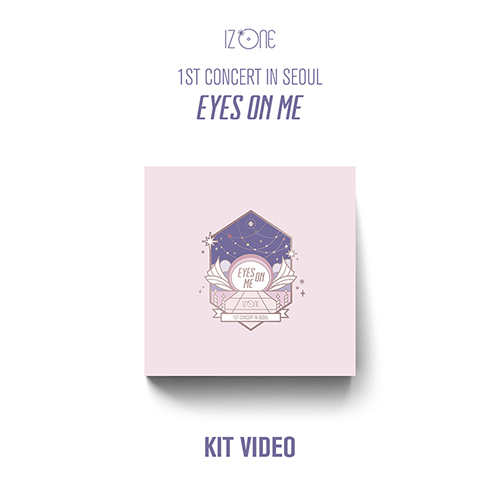 IZ*ONE - 1ST CONCERT IN SEOUL [EYES ON ME] KIT VIDEO